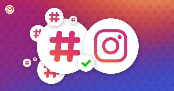 Instagram Hashtag Stratejisi Oluşturmak İçin 7 İpucu